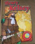 Henry Kelsey, by Gillian Richardson