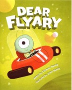 Dear Flyary, by Dianne Young
