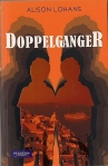 Doppelganger, by Alison Lohans