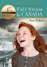 Full Steam to Canada, by Anne Patton