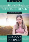 The Secret of Sentinel Rock, by Judith Silverthorne