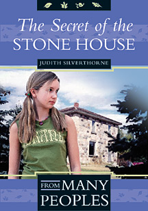 The Secret of the Stone House, by Judith Silverthorne
