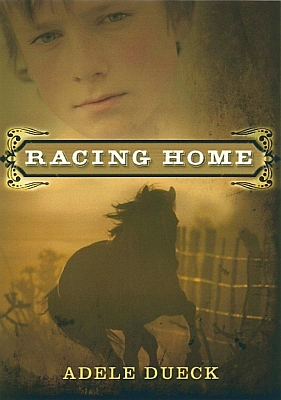 Racing Home, by Adele Dueck