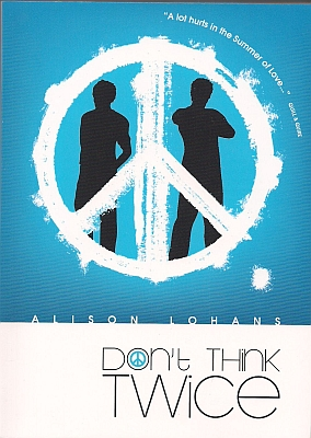 Don't Think Twice, by Alison Lohans
