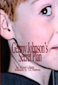 Germy Johnson's Secret Plan, by Alison Lohans