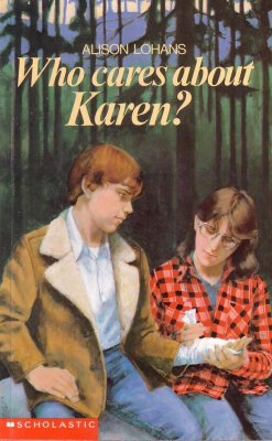 Who Cares About Karen? ~ by Alison Lohans