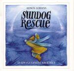 Sundog Rescue, by Alison Lohans