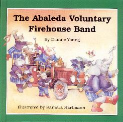 The Abaleda Voluntary Firehouse Band, by Dianne Young