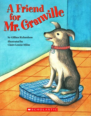 A Friend for Mr. Granville, by Gillian Richardson