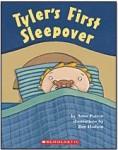 Tyler's First Sleepover, by Anne Patton