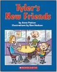 Tyler's New Friends, by Anne Patton