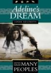 Adeline's Dream, by Linda Aksomitis