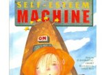 Estelle and the Self-Esteem Machine, by Jo Bannatyne-Cugnet