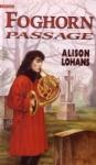 Foghorn Passage, by Alison Lohans