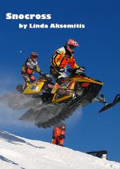Snocross (ebook), by Linda Aksomitis