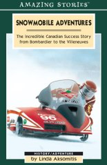 Snowmobile Adventures, by Linda Aksomitis