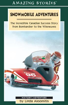 Snowmobile Adventures, by Linda Aksomitis