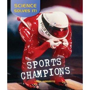 Sports Champions, by Linda Aksomitis
