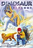 Dinosaur Hideout, by Judith Silverthorne