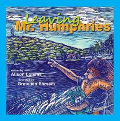 Leaving Mr. Humphries, by Alison Lohans