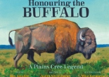 Honouring the Buffalo, a Plains Cree Legend - by Judith Silverthorne