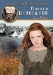 Through Flood and Fire, by Anne Patton