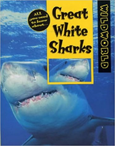 Great White Sharks, original edition by Pat Miller-Schroeder, updated by Marie Levine