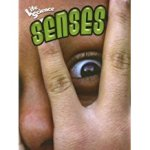 The Science of Senses, by Pat Miller-Schroeder