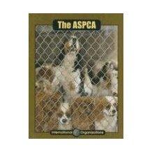 The ASPCA, by Pat Miller-Schroeder