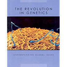 The Revolution in Genetics, by Pat Miller-Shroeder