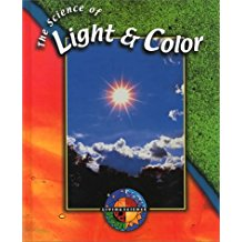 he Science of Light and Color, by Pat Miller-Schroeder