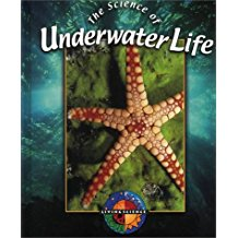 The Science of Underwater Life, by Pat Miller-Schroeder